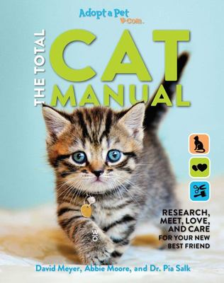 The Total Cat Manual - | 2020 Paperback | Gifts for Cat Lovers | Pet Owners | Adopt-A-Pet Endorsed