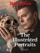Rolling Stone - The Illustrated Portraits
