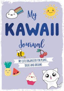 My Kawaii Journal - My Cute Organizer for Plans, Ideas and Dreams
