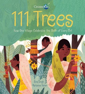 111 Trees - How One Village Celebrates the Birth of Every Girl
