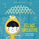 Feelings Forecasters - A Creative Approach to Managing Emotions