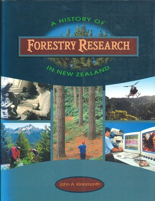 A History of Forestry Research In New Zealand