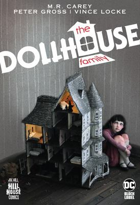 The Dollhouse Family (Hill House Comics)
