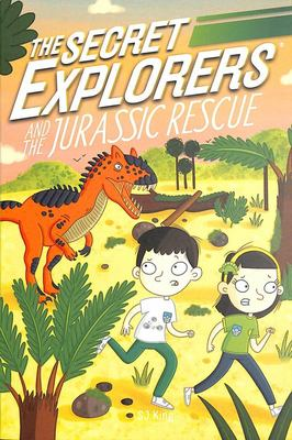 The Secret Explorers and the Jurassic Rescue (#4)