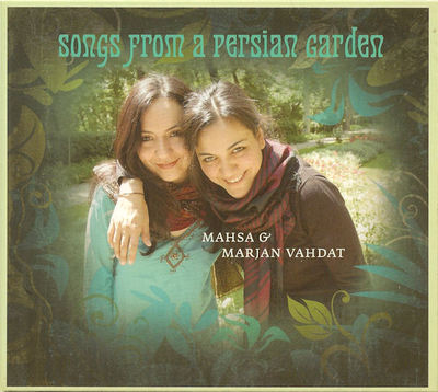 Songs From a Persian Garden (CD) - Mahsa and Marjan Vahdat