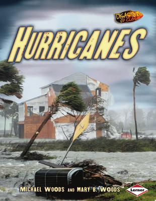 Hurricanes: Disasters Up Close