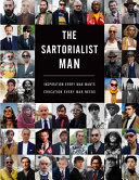 The Sartorialist: MAN - Inspiration Every Man Wants, Education Every Man Needs