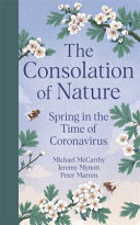 The Consolation of Nature - Spring in the Time of Coronavirus