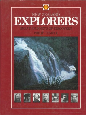 New Zealand Explorers - Great Journeys of Discovery