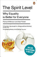 The Spirit Level : Why Equality is Better for Everyone