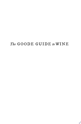 The Goode Guide to Wine - A Manifesto of Sorts