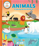 Animals: a Spotting Journey Across the World (Litte Detectives) - A Look-And-Find Book
