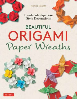 Beautiful Origami Paper Wreaths - Handmade Japanese Style Decorations