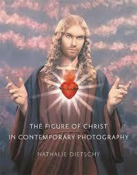 The Figure of Christ in Contemporary Photography