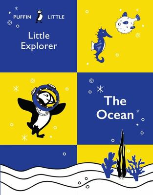 Puffin Little Explorer: The Ocean