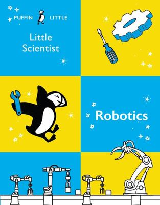 Puffin Little Scientist: Robotics