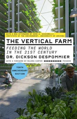 The Vertical Farm (Tenth Anniversary Edition) - Feeding the World in the 21st Century