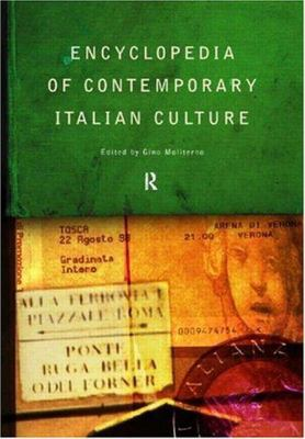 Encyclopedia of Contemporary Italian Culture