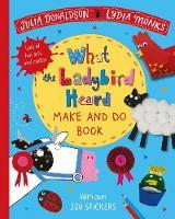 What the Ladybird Heard Make and Do Book