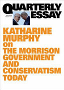 Quarterly Essay 79: The End of Certainty: Scott Morrison and Pandemic Politics