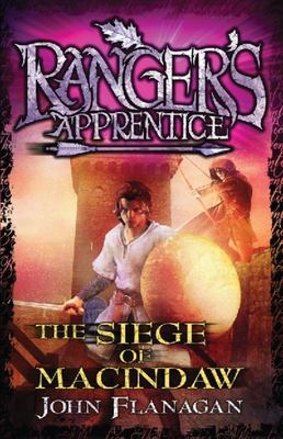 The Siege of Macindaw (#6 Ranger's Apprentice)