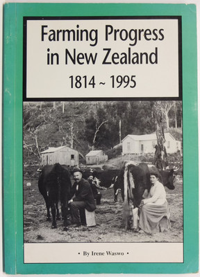 Farming Progress in New Zealand, 1814-1995