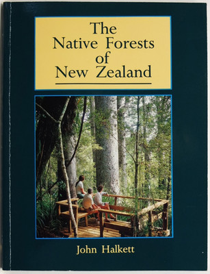 The Native Forests of New Zealand