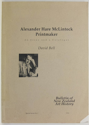 Alexander Hare McLintock Printmaker - An Essay and a Catalogue
