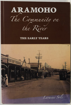 Aramoho - The Community on the River- The Early Years
