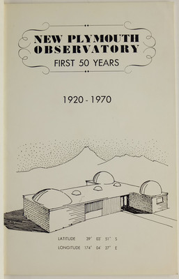New Plymouth Observatory First 50 Years 1920-1970