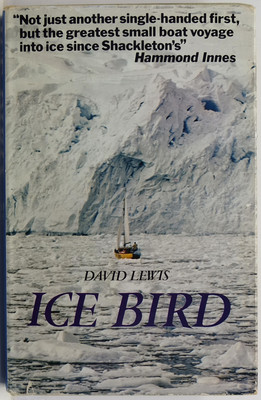 Ice Bird - The First Single-Handed Voyage to Antarctica