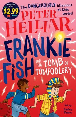 Frankie Fish and the Tomb of Tomfoolery - Australia Reads Special Edition