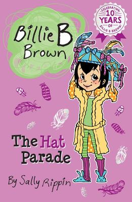 The Hat Parade (#22 Billie B Brown)