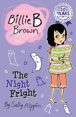 The Night Fright (Billie B Brown #18)