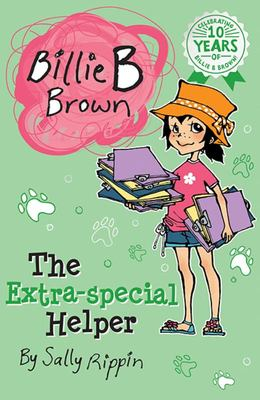 The Extra Special Helper (#6 Billie B Brown)