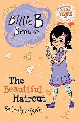 The Beautiful Haircut (Billie B Brown #5)