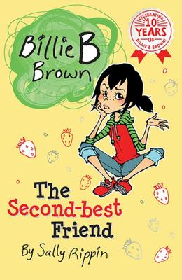 The Second-Best Friend (#3 Billie B Brown)