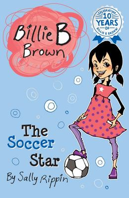 The Soccer Star (#2 Billie B Brown)