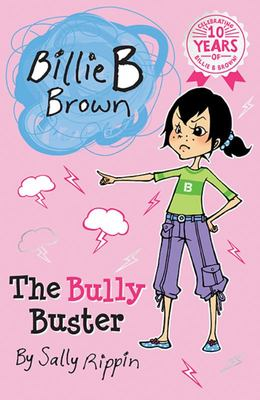 The Bully Buster (Billie B Brown #19)