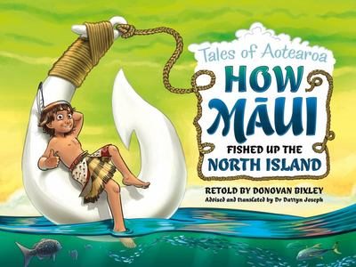 How Māui Fished Up The North Island (Tales of Aotearoa #1)
