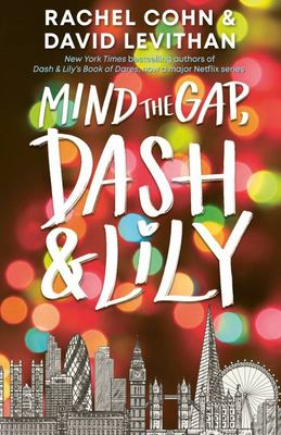Mind the Gap, Dash and Lily (#3)