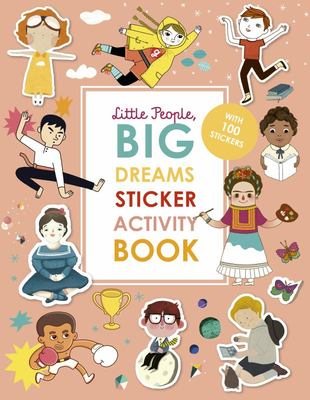 Little People, Big Dreams Sticker Activity Book - With over 200 stickers