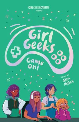 Game On (Girl Geeks #2)