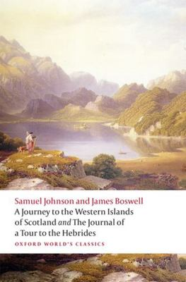 A Journey to the Western Islands of Scotland and the Journal of a Tour to the Hebrides