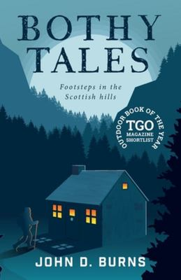 Bothy Tales - Footsteps in the Scottish Hills