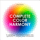 Pocket Complete Color Harmony - 1,000-Plus Color Palettes for Designers, Artists, Architects, Makers, and Educators