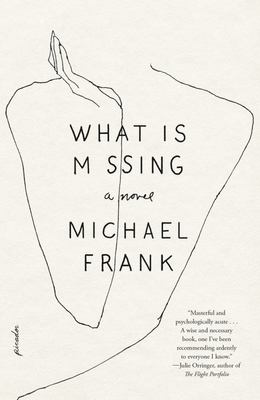What Is Missing - A Novel