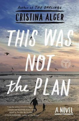 This Was Not the Plan - A Novel