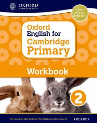 Oxford English for Cambridge Primary Workbook 2