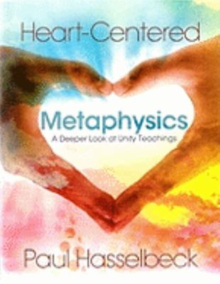 HEART CENTERED METAPHYSICS